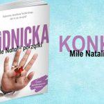 """Wygraj egzemplarze książki """"Miłe Natalii początki"""" Olgi Rudnickiej [ZAKOŃCZONY]"""