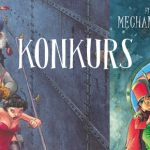 """Wygraj egzemplarze komiksu """"Mechaniczna ziemia: Oceanika"""" [ZAKOŃCZONY]"""