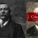 """""""Arthur Conan Doyle i sprawa morderstwa"""" ? historia prawdziwego dochodzenia, które prowadził twórca Sherlocka Holmesa"""