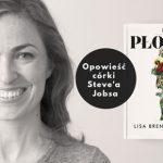 """Trudne dorastanie w cieniu Steve'a Jobsa. Premiera """"Płotki"""" Lisy Brennan-Jobs"""