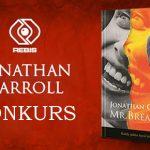 """Wygraj egzemplarze powieści """"Mr. Breakfast"""" Jonathana Carrolla! [ZAKOŃCZONY]"""
