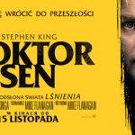 """""""Doktor Sen"""" ? kontynuacja """"Lśnienia"""" trafiła do kin. Jak reżyser Mike Flanagan pogodził wizje Stephena Kinga i Stanleya Kubricka?"""