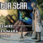 """Stracony czas ? heros nieobecny dla rodziny ? recenzja komiksu """"Doktor Star i Królestwo Straconej Przyszłości"""" Jeffa Lemire'a i Maxa Fiumary"""