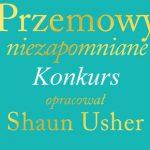 """Wygraj egzemplarze książki """"Przemowy niezapomniane"""" w opracowaniu Shauna Ushera [ZAKOŃCZONY]"""
