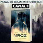 """Canal+ zrealizuje serial na podstawie """"Listów zza grobu"""" Remigiusza Mroza"""