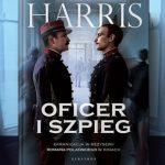 """Kozioł ofiarny ? recenzja książki """"Oficer i szpieg"""" Roberta Harrisa"""