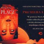 """Trzecia część cyklu wrocławskiego Marty Kisiel zapowiedziana na 11 marca! Przeczytaj przedpremierowo fragment powieści """"Płacz"""""""
