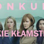 """Wygraj płyty DVD z drugim sezonem serialu """"Wielkie kłamstewka"""" na podstawie powieści Liane Moriarty [ZAKOŃCZONY]"""
