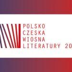 W marcu w Warszawie rozpocznie się 3. edycja festiwalu Polsko-czeska wiosna literatury