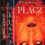 """Odliczamy dni do premiery powieści """"Płacz"""" Marty Kisiel. Przeczytaj dwa fragmenty książki"""