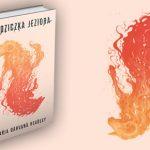 """Odwrotną stroną bohatera jest potwór ? recenzja książki """"Dziedziczka jeziora"""" Marii Dahvany Headley"""