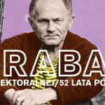 Hrabal na Elektoralnej ? wieczór z okazji 52. rocznicy jedynego spotkania Bohumila Hrabala z polską publicznością