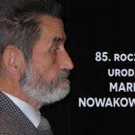 85. rocznica urodzin Marka Nowakowskiego: radiowa Dwójka zaprasza na serię audycji i słuchowisk poświęconych pisarzowi