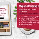 20 maja ruszają Wirtualne Targi Książki organizowane przez Empik