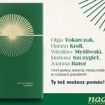 """Rusza przedsprzedaż """"Nadziei"""". Tokarczuk, Krall, Myśliwski, Szczygieł, Stasiuk i inni wspólną książką zbierają fundusze dla seniorów w czasie pandemii"""