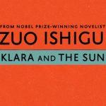 Prawa do sfilmowania zapowiadanej na 2021 rok powieści Kazuo Ishigury zostały sprzedane