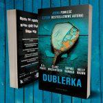 """""""Dublerka"""" ? thriller psychologiczny napisany wspólnie przez Sophie Hannah, B.A. Paris, Clare Mackintosh i Holly Brown"""