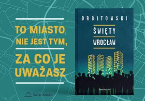 Orbitowski Święty Wrocław