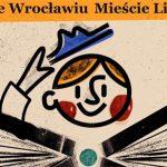 Jesień we Wrocławiu Mieście Literatury – październik pod znakiem rocznicy Nobla dla Olgi Tokarczuk, festiwali i nagród literackich