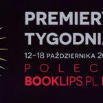 12-18 października 2020 – najciekawsze premiery tygodnia poleca Booklips.pl