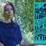 """Śmierć na przedmieściach Stambułu. Przeczytaj pierwszy rozdział powieści """"10 minut i 38 sekund na tym dziwnym świecie"""" Elif Shafak"""