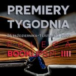 26 października-1 listopada 2020 – najciekawsze premiery tygodnia poleca Booklips.pl