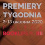 7-13 grudnia 2020 – najciekawsze premiery tygodnia poleca Booklips.pl