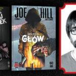 Linia komiksowych horrorów Joego Hilla, syna Stephena Kinga, dostępna w Polsce. Pierwsze dwa tytuły już w sprzedaży