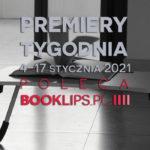 4-17 stycznia 2021 – najciekawsze premiery pierwszych dwóch tygodni roku poleca Booklips.pl