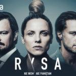 """Premiera serialu """"Rysa"""" na podstawie powieści Igora Brejdyganta już w styczniu. Zobacz zwiastun"""