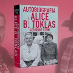 """Fascynujące życie paryskiej bohemy w """"Autobiografii Alice B. Toklas"""" Gertrude Stein"""
