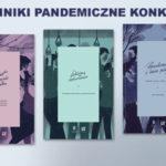 Do wygrania pakiety trzech książek z serii Dzienniki Pandemiczne [ZAKOŃCZONY]