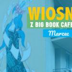O czym piszą Gertrude Stein, Maria Peszek i Aleksandra Konieczna. Marcowe spotkania w warszawskim Big Book Cafe