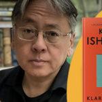 """Szukając człowieczeństwa. """"Klara i Słońce"""" – pierwsza po Noblu powieść Kazuo Ishigury już w księgarniach"""