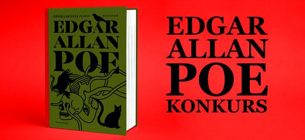"""Wygraj przed premierą egzemplarze książki """"Opowiadania prawie wszystkie"""" Edgara Allana Poego"""
